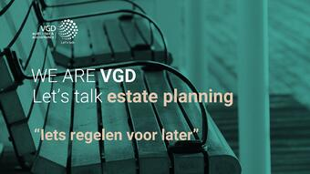 VGD Estate planning - Iets regelen voor later - 11-06-2019 - def